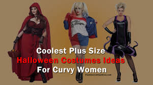 plus size halloween costume ideas coolest plus size halloween costumes ideas for curvy women plus