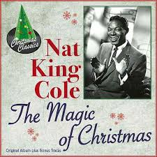 nat king cole christmas album the magic of christmas original album plus bonus by nat king cole