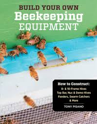build your own beekeeping equipment how to construct 8 u0026 10