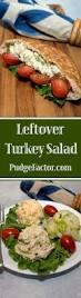thanksgiving turkey meal best 10 turkey salad ideas on pinterest salad ideas blt pasta