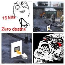 Black Ops 2 Memes - and then someone two feet away u are shooting at kills u instead of