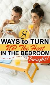 ways to spice it up in the bedroom sexy ways to spice up the bedroom have better sex