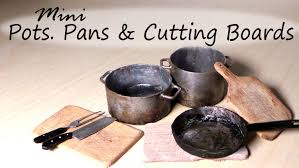 miniature kitchen utensils pots frying pan cutting board miniature kitchen utensils pots frying pan cutting board tutorial youtube