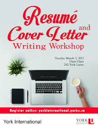 how to prepare a resume and cover letter resumé cover letter writing workshop york international