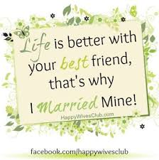 happy married quotes is better marriage goals positive affirmations and affirmation