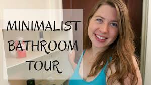 Make The Most Of A Small Bathroom Minimalist Bathroom Tour How To Make The Most Of A Small