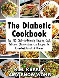 lunch for a diabetic the diabetic cookbook top 365 diabetic friendly easy