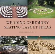 wedding ceremony layout unique ceremony seating ideas philippines wedding