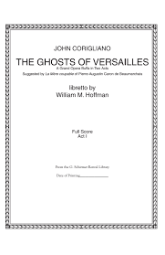 corigliano ghosts of versailles act 1 full score by