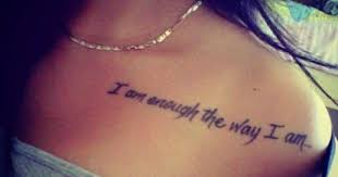 Tattoos Of Sayings And - quotes and sayings tattoos quotesta