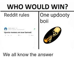 U Win Meme - who would win reddit rules one updooty boii rdank meme 12d umean