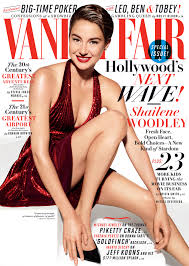 Vanity Fair Magazine Customer Service July Cover Shailene Woodley Wants To Be The Julia Roberts To
