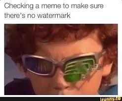 Ifunny Meme - meme watermark glasses ifunny