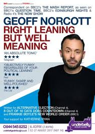 right meaning geoff norcott right leaning but well meaning bouquets u0026 brickbats