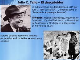 biografia julio c tello resumen cultura chavin i