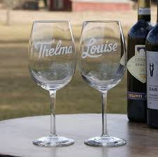 wine glass gift thelma and louise engraved wine glass gift set best friend gift ideas