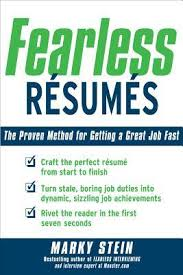 Job Getting Resumes by Fearless Resumes The Proven Method For Getting A Great Job Fast