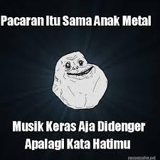 Black Metal Meme Generator - meme maker pacaran itu sama anak metal musik keras aja didenger