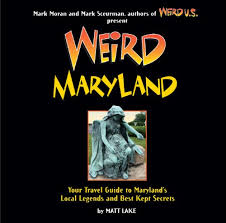 Maryland travel photo album images Weird maryland your guide to maryland 39 s local legends and best jpg