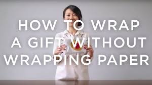 how to wrap a gift without wrapping paper west elm youtube