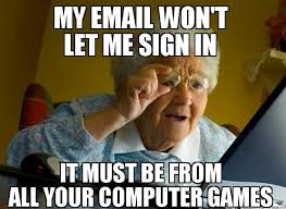 Computer Problems Meme - how my mom chooses to place blame on me for computer problems meme guy