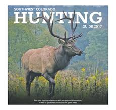 M El K He Online Southwest Colorado Hunting Guide 2017 By Ballantine Communications