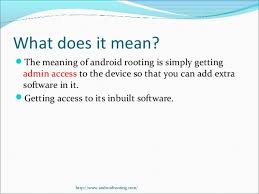 android meaning what is android rooting