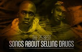 the 25 best money activities the 25 best songs about selling drugs complex