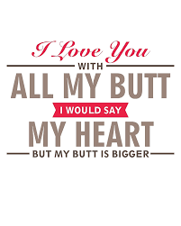 Funny In Love Quotes by I Love You With All My Funny Love Quote