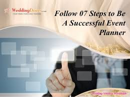 how to become a party planner follow 07 steps to be a successful event planner