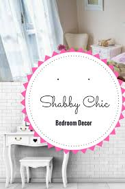 shabby chic bedroom decorating ideas color and style