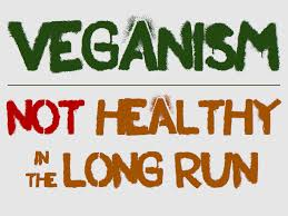 quotes about being strong and healthy a vegan diet is not healthy