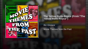 yellow rolls royce movie the yellow rolls royce from