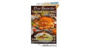 our favorite thanksgiving recipes by maggie ingles