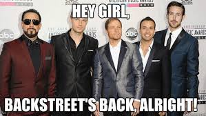 Backstreet Boys Meme - 214958 ryan gosling backstreet boys jpg