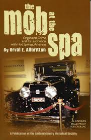 organized crime the mob at the spa organized crime and its fascination with