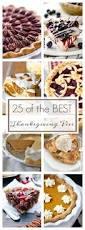 Favorite Thanksgiving Dessert Best 25 Thanksgiving Pies Ideas On Pinterest Thanksgiving