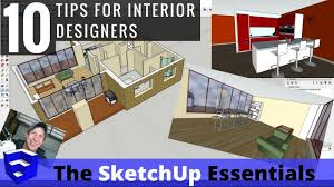 top 10 tips for interior design modeling in sketchup youtube