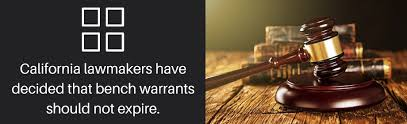 How Does A Bench Warrant Work Do Warrants Expire In The State Of California