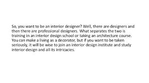 What It Takes To Be An Interior Designer Pearl Academy Steps To Become An Interior Designer