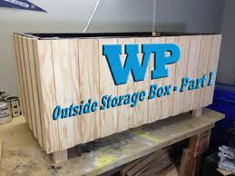 How To Build A Small Backyard Storage Shed by Outside Storage Box Part I Youtube