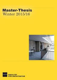master architektur kit fakultät für architektur master arbeiten winter 2015 16 by