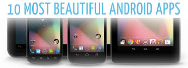 great app for android 10 most beautiful useful android apps getandroidstuff