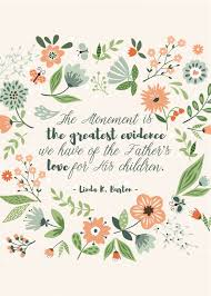 easter quotes 9 inspiring lds easter quotes easter quote and easter