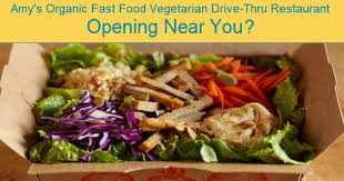when is amy u0027s organic fast food vegetarian restaurant opening up