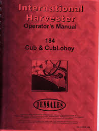 owners manual international cub 184 lo boy
