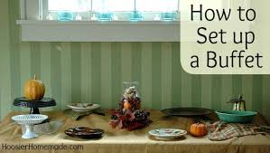 how to set up a buffet table thanksgiving countdown day 4 setting up a buffet hoosier homemade