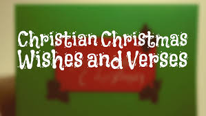 christian christmas messages and verses holidappy