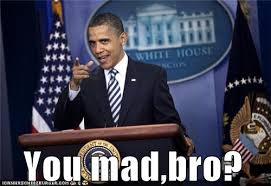 You Mad Bro Meme - nicholas stix uncensored you mad bro racist black naacp