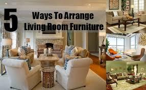 arrange living room marvelous how to arrange living room furniture five ideas for